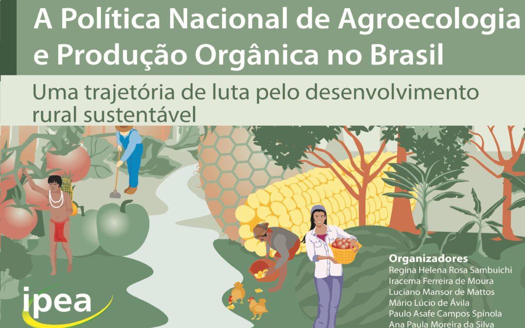 """Lançamento do livro """"A Política Nacional de Agroecologia e Produção Orgânica no Brasil"""""""