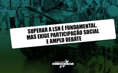 ANDEPS apoia mobilização pela superação da LSN