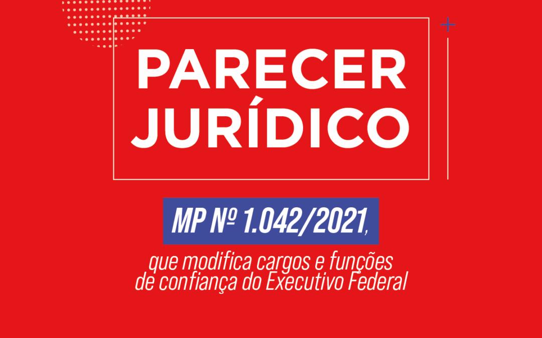 ALERTA DO SERVIDOR: Parecer jurídico da MP 1042/2021
